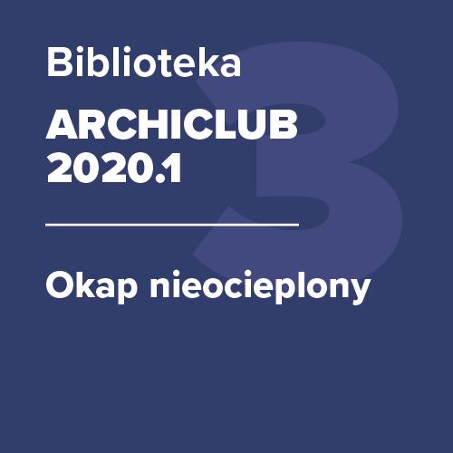 ARCHICLUB 2020.1 – Okap nieocieplony