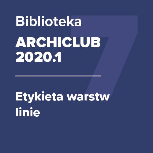 ARCHICLUB 2020.1 – Etykieta warstw linie